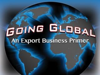 GoingGlobalSeriesAnExportBusinessPrimer