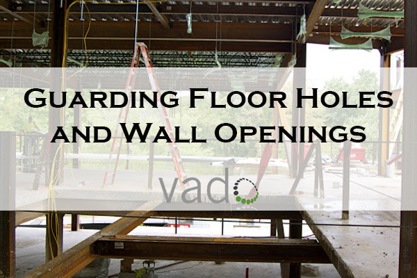 Guarding_Floor_Holes_and_Wall_Openings22