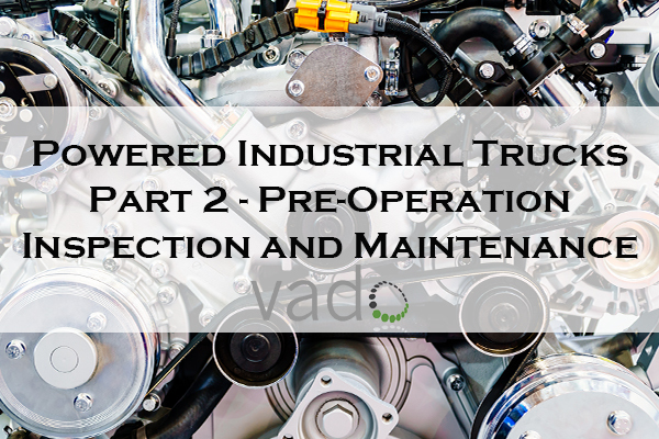 Powered_Industrial_Trucks_Part_2_-_Pre-Operation_Inspection22