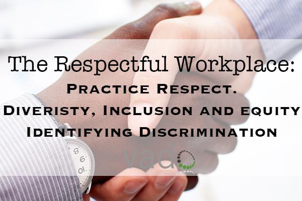 TRW_Practice_Respect_Discrimination_D___I