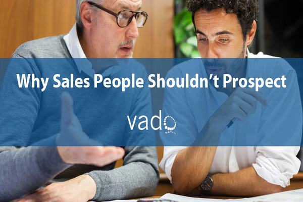 Why_Sales_People_Shouldnt_Prospect2020