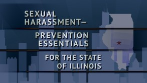 sexual-harassmentprevention-essentials-for-the-state-of-illinois-series-video