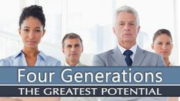 FourGenerationsTheGreatestPotential