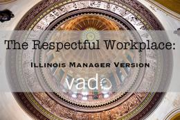 The_Respectful_Workplace__IL__Manager_Course
