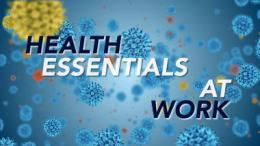 health-essentials-at-work-avoiding-infectious-disease-video