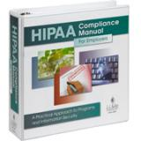 HIPAA Compliance Manual: For Employers