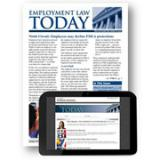 Employment Law Today (Print or Online Edition)