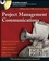 Project Management Communications Bible Book