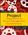 The Wiley Guide to Project Organization and Project Management Competencies Book