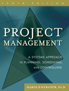 Project Management: A Systems Approach to Planning, Scheduling, and Controlling, 10th Edition Book