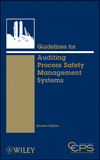 Guidelines for Auditing Process Safety Management Systems, 2nd Edition - Book