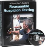 A Supervisor�s Guide to Reasonable Suspicion Testing - DVD Training