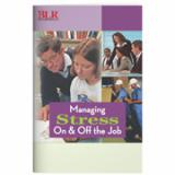 Managing Stress On and Off the Job (Handbooks / 25 Pack)