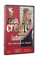 Cash, Credit, and Your Future Video