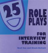 25 Role Plays for Interview Training - (3-Ring Binder)