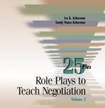 25 Plus Role Plays to Teach Negotiation, Volume 2