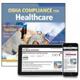 OSHA Compliance for Healthcare Manual - Online Edition w/ 1-Year Update Service