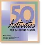 50 Activities for Achieving Change (Print Version)
