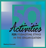 50 Activities for Promoting Ethics in the Organization - Electronic Delivery