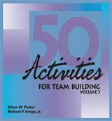 50 Activities for Team Building, Volume 3 (Electronic Delivery)