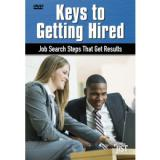 Keys to Getting Hired: Job Search Steps That Get Results (DVD)