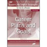 Expert Job Search Strategies for the Ex-Offender: Career Plans and Goals (DVD)