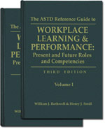 The ASTD Reference Guide to Workplace Learning & Performance (3rd Edition)