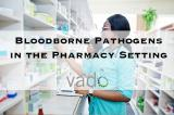 Bloodborne_Pathogens_in_the_Pharmacy_Setting_Course