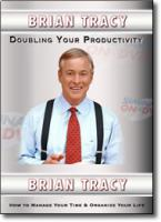 Doubling Your Productivity (Brain Tracy) DVD