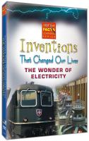 Just the Facts: Inventions That Changed Our Lives: Electricity