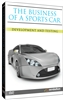 The Business of a Sports Car: Development & Testing DVD
