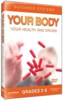 Guidance Systems: Your Body, Your Health and Drugs DVD