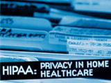 HIPAA: Privacy In Home Healthcare Training DVD / Video