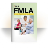 FMLA: What You Need to Know Handbooks (Handbooks/ 25 Pack)