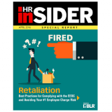 HR Insider: Retaliation - Best Practices for Complying with the EEOC and Avoiding Your #1 Employee Charge Risk