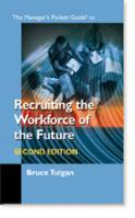 The Manager's Pocket Guide to Recruiting the Workforce of the Future, 2nd Ed (5-Pack)
