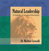 Natural Leadership: 33 Activities and Lessons from Nature