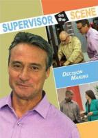 Supervisor on the Scene: Decision Making (DVD)