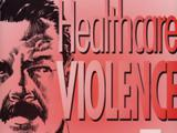 Healthcare Violence: Be Part Of The Cure - DVD