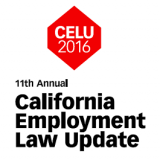 11th Annual California Employment Law Update (October 19-21, 2016 | Costa Mesa, CA)