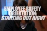 Employee Safety Orientation: Starting Out Right DVD