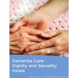 Dementia Care - Dignity and Sexuality Issues Video