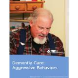 Dementia Care - Aggressive Behaviors Video