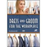 Dress and Groom for the Workplace - Video