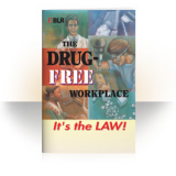 Drug-Free Workplace: It's The Law (Handbooks / 25 Pack)