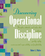 Discovering Operational Discipline: Facilitators