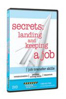 Secrets: Landing and Keeping a Job Training Video