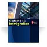 Mastering HR: Immigration (Print Version)