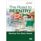 Road to Reentry Video Series: Meeting Your Basic Needs DVD