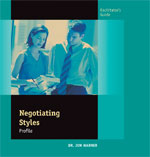 Negotiating Styles Facilitator's Guide
